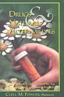 Drugs and Natural Alternatives by Clell Fowles