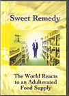 Sweet Remedy, The World Reacts To An Adulterated Food Supply